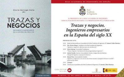 """""""Trazas y Negocios"""", once biografías sobre Ingenieros en España en el Día del Libro"""