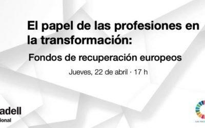 Jornada online «El papel de las profesiones en la transformación: Fondo Recuperación Europeo»